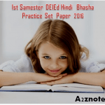 Ist Samester DEIEd Hindi Bhasha Practice Set Paper 2016