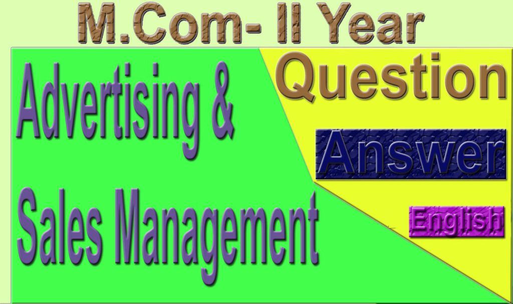 M Com 2nd year Advertising Sales Management Sample Model Practice Question Answer