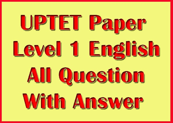 UPTET Paper Level 1 English Filling In The Banks Sample Model Practice Question Answer Papers