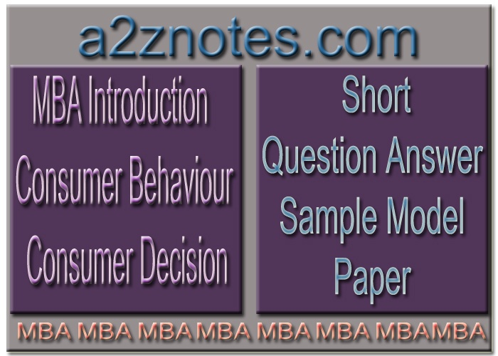 MBA Introduction to Consumer Behaviour and Consumer Decision Short Model Paper
