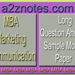 MBA Marketing Communication Long Question Answer Sample Paper