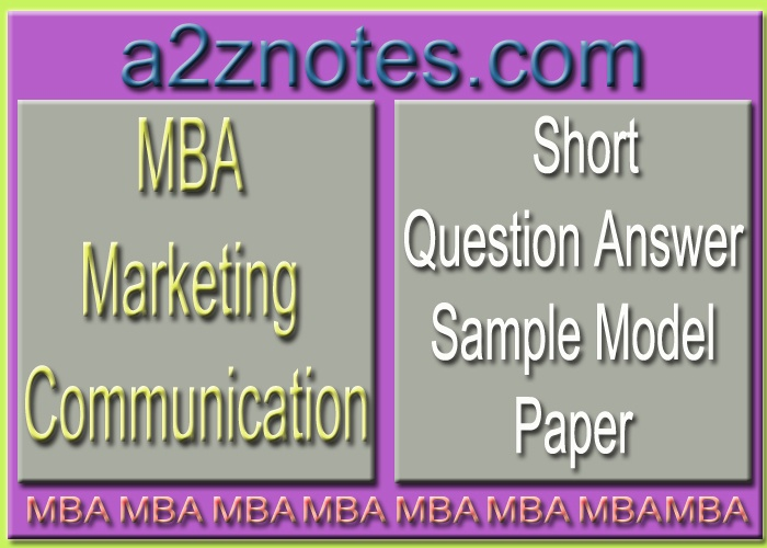 MBA Marketing Communication Short Question Answer Sample Practice Set